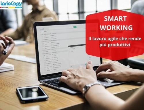 Smart working: il lavoro agile che rende più produttivi